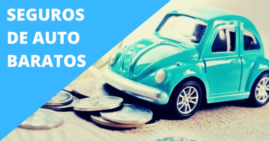 seguros de autos baratos